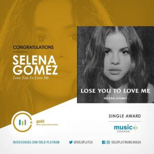 13 November Lose You To Love Me went Gold in Canada
