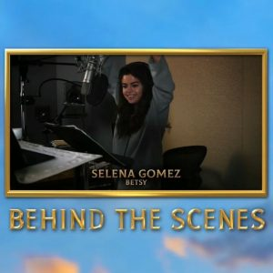 13 February new behind the scenes video of Selena narrating Betsy