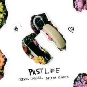 30 June Past Life is the most added song on Top 40 radio this week