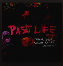 8 August listen to new Past Life remix feat. Lil Mosey