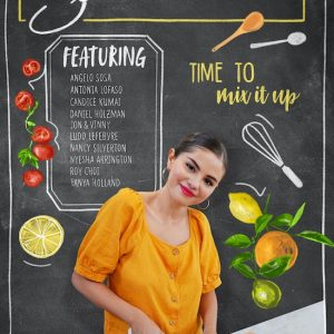 "5 August get some new posters and sneak peeks from Selena's new cooking show ""Selena + Chef"""