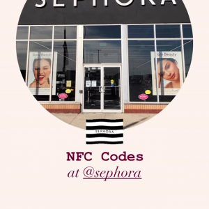26 September tutorial how to use NFC tags at Sephora from @rarebeauty's Instagram Story