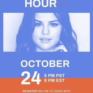 24 October Selena on Facebook: Let's get out the vote together! Join me LIVE at 5 PM PT / 8 PM ET
